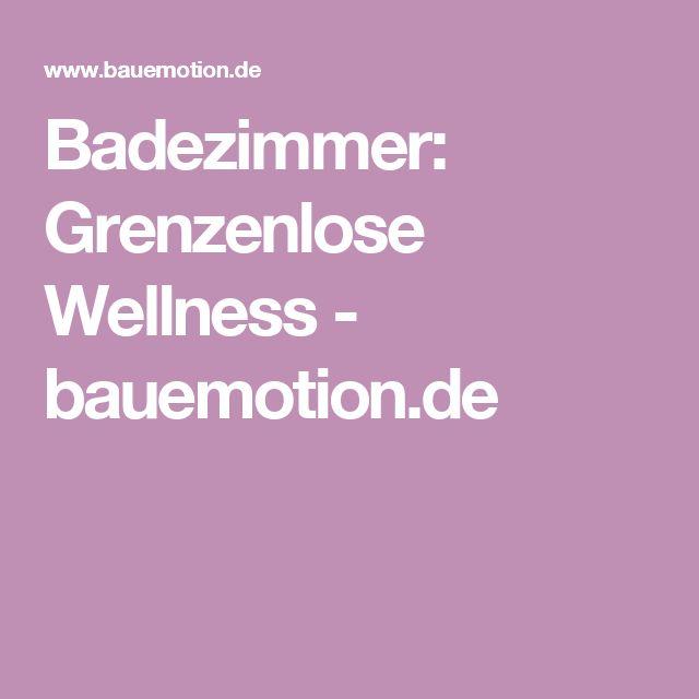 Luxury Badezimmer Grenzenlose Wellness bauemotion de