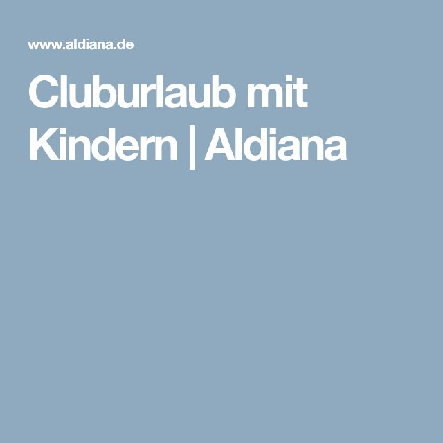 Cluburlaub mit Kindern | Aldiana