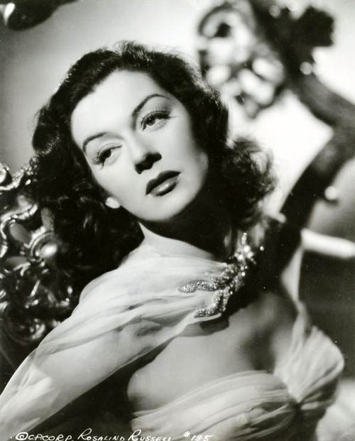 Rosalind Russell ...