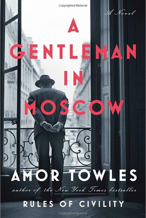 A gentleman in Moscow / Amor Towles - Count Alexander Rostov is deemed an unrepentant aristocrat by a Bolshevik tribunal. He is sentenced to house arrest in the Metropol, a grand hotel across the street from the Kremlin. Rostov, an indomitable man of erudition and wit, has never worked a day in his life, and must now live in an attic room while some of the most tumultuous decades in Russian history are unfolding outside the hotel's doors.