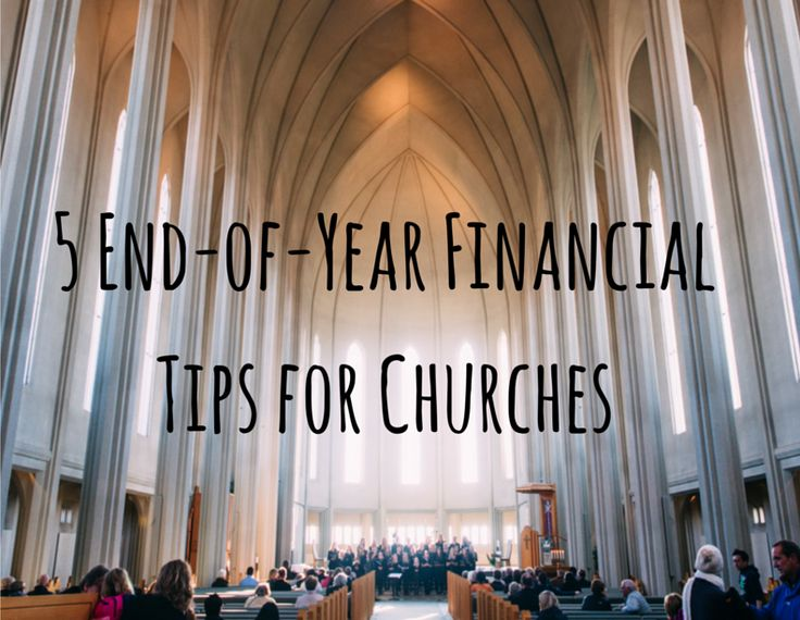 Tear-end financial tips can help your church stay in the black.