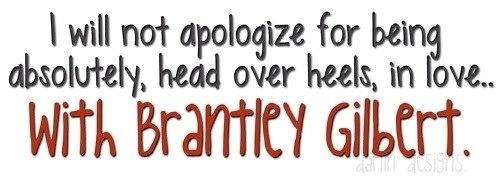 Brantley Gilbert. <3