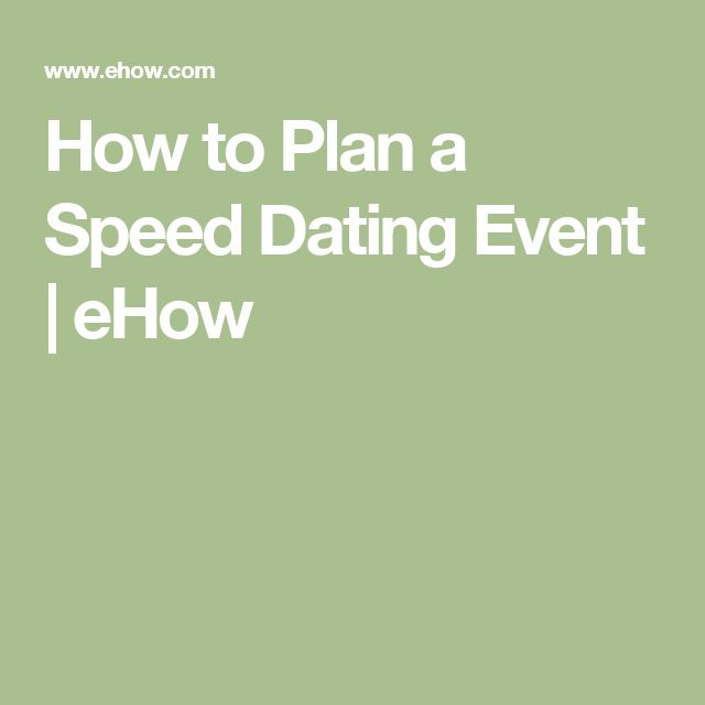 How to Plan a Speed Dating Event | eHow