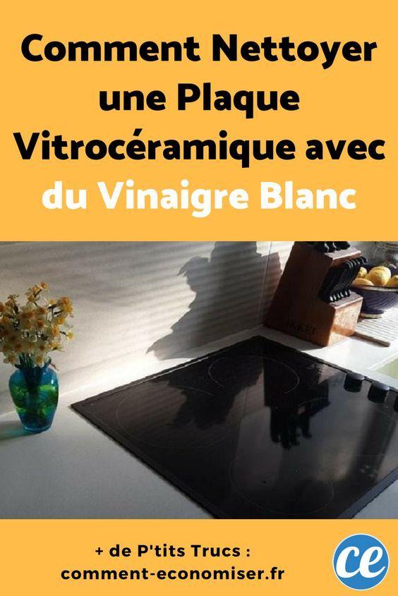 Comment Nettoyer Une Plaque Vitroceramique Avec Du Vinaigre Blanc
