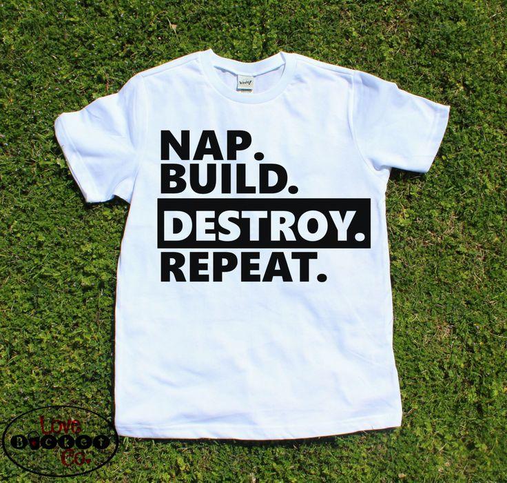 Funny toddler shirt, toddler tee, kids shirt, boys shirt, Nap build destroy repeat boys toddler shirt, two year old, birthday shirt, vinyl by LoveBucketCo on Etsy https://www.etsy.com/listing/473638805/funny-toddler-shirt-toddler-tee-kids