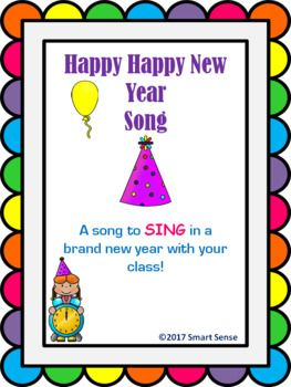 """Use this song to SING in the New Year with your class! This song is fun, upbeat, and easy to sing along to! The song is sung to the tune of """"Happy Happy Birthday"""". Which is a familiar tune, however not the exact happy birthday song. I have included both recordings to go with this product."""
