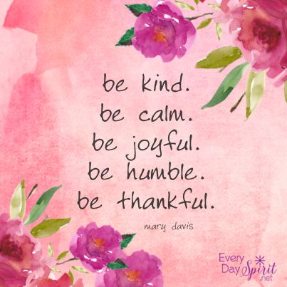Be kind. Be calm. #kindness #joy For the app of wallpapers ...