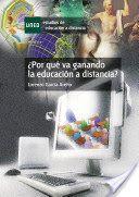 ¿Por qué va ganando la educación a distancia?  Escrito por Lorenzo GARCÍA ARETIO