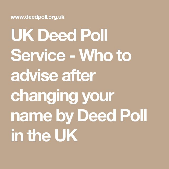UK Deed Poll Service - Who to advise after changing your name by Deed  Poll in the UK