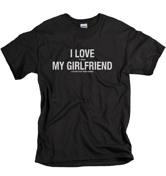 Boyfriend Gift - Christmas Gifts for Boyfriend - I Love It When My Girlfriend Lets Me Play Video Games - Gamer Shirt for Him