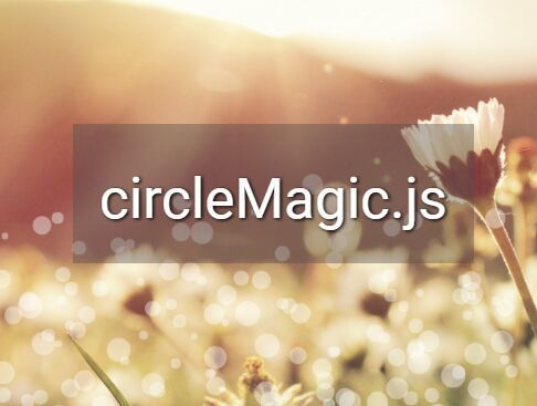 circleMagic.js is a jQuery plugin that lets you create a fantastic bubble animation effect for the background of any container by using HTML5 canvas API.