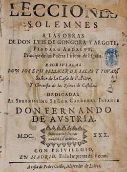 Joseph Pellicer de Salas y Tovar. Lecciones solemnes a las obras de don Luis de Gongora y Argote, Pindaro Andaluz...