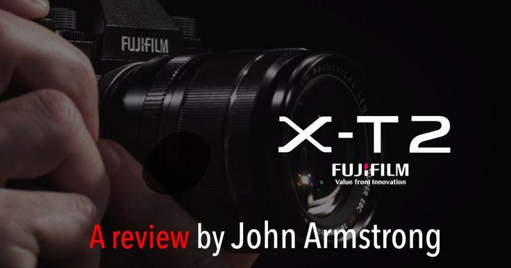Fuji X-T2 Review | Watch as award-winning photographer, John Armstrong reviews the latest edition to the Fujifilm X-Series, the Fuji X-T2…
