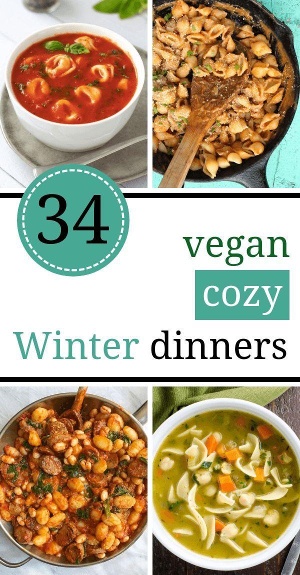 34 Cozy Vegan Winter Recipes For Dinner Comfort Food Vegan Winter Recipes Comfort Food Recipes Dinners Healthy Comfort Food Dinners