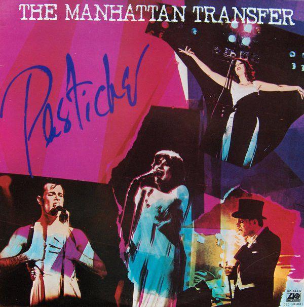 The Manhattan Transfer - Pastiche (Vinyl, LP, Album) at Discogs
