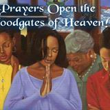 The Fervent Prayer of the Righteous Avails | The Effectual Fervent Prayers of the Righteous Availeth Much.