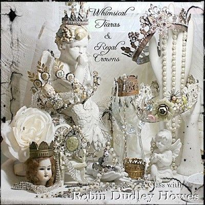 Whimsical Tiara's & Regal Crowns - Robin Dudley Howes