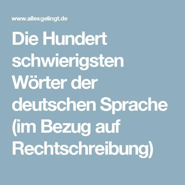 Die Hundert Schwierigsten Worter Der Deutschen Sprache Im Bezug