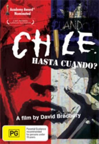 Documentary Films. Title: Chile:When Will It End? (Chile,hasta cuando?).Year: 1986.Duration: 58 min.Country:USA. Director: David Bradbury. A portrait of a brutal Pinochet military dictatorship made during a three month visit to Chile in 1985 by David Bradbury. The footage reveals a country torn with civil strife and political unrest; military intimidation of the population; indiscriminate arrests: murder torture and disappearances were facts of Chilean life. That received an Oscar…