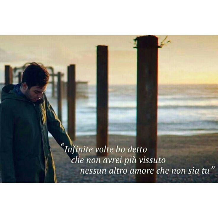 Lorenzo Fragola - Infinite volte. ❤  ' Infinite volte ho detto che non avrei più vissuto nessun altro amore che non sia tu '