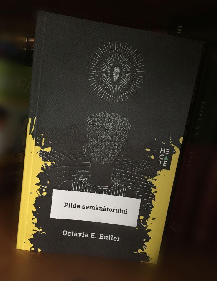 Pilda Semanatorului - Octavia E. Butler http://alexscrie.eu/pilda-semanatorului-de-octavia-butler/