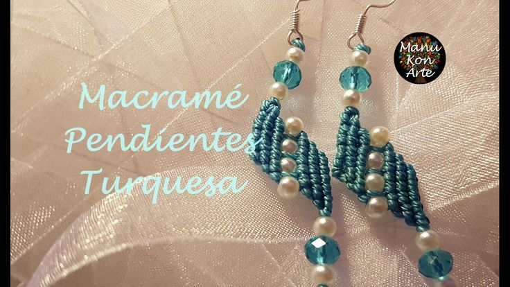 DIY Tutorial Macrame Pendientes Turquesa/Turquesa Earrings