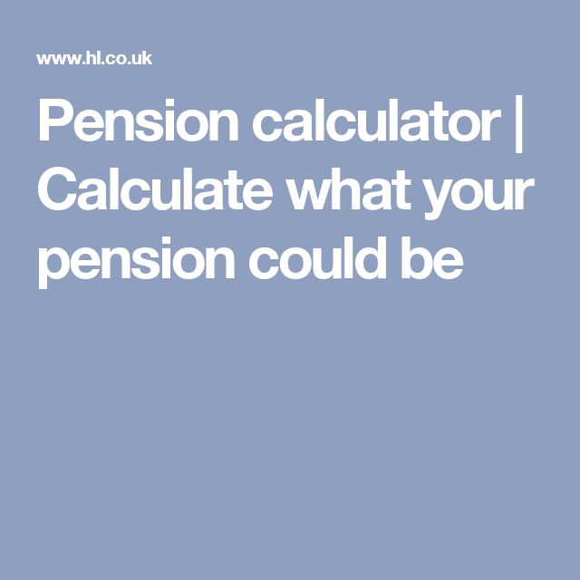 Pension calculator | Calculate what your pension could be