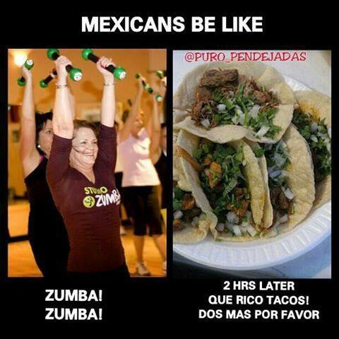 Mexicans be like  YUP TRUE I KNOW A COUPLE.... JAJAJA