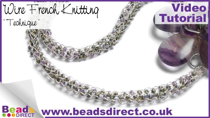 Jewellery Making- French Knitting Technique | Beads Direct