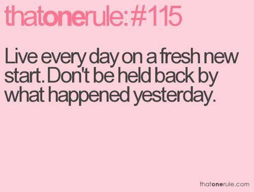 fresh start....yes: Gift, Quote