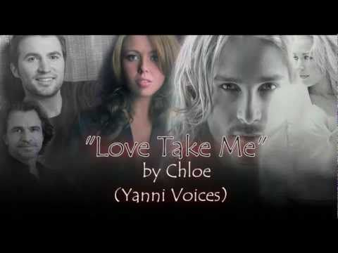 """""""Love Take Me"""" by Yanni featuring Chloe."""