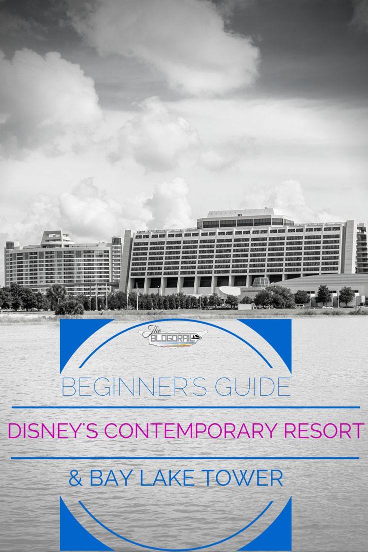 Beginner's Guide   Disney's Contemporary Resort & Bay Lake Tower