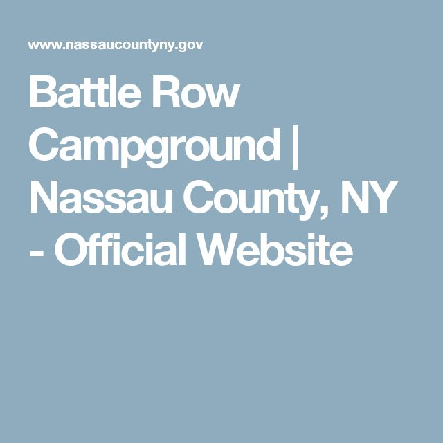 Battle Row Campground | Nassau County, NY - Official Website