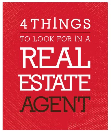 4 Things to Look For in A Real Estate Agent. #realestate #realtor