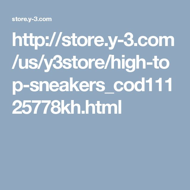 http://store.y-3.com/us/y3store/high-top-sneakers_cod11125778kh.html