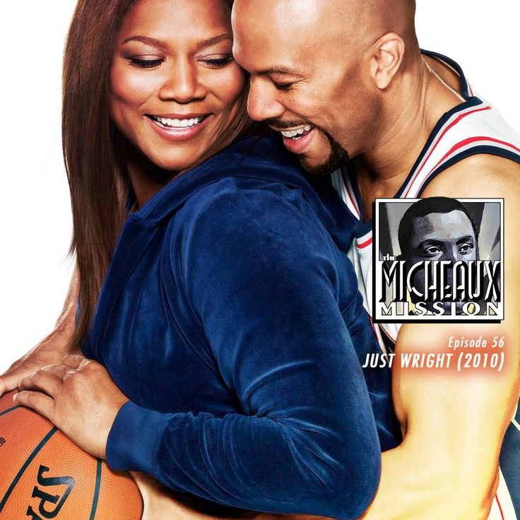 Ep 56 - Just Wright (2010)