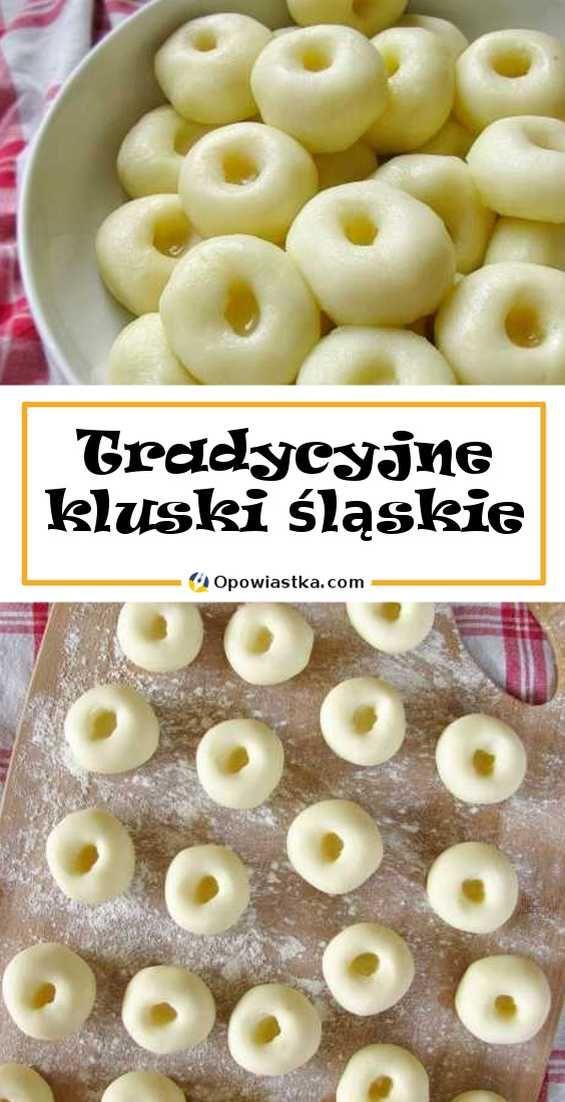 Tradycyjne Kluski Slaskie Z Dziurka Miekkie I Delikatne Recipes Food And Drink Cooking Recipes