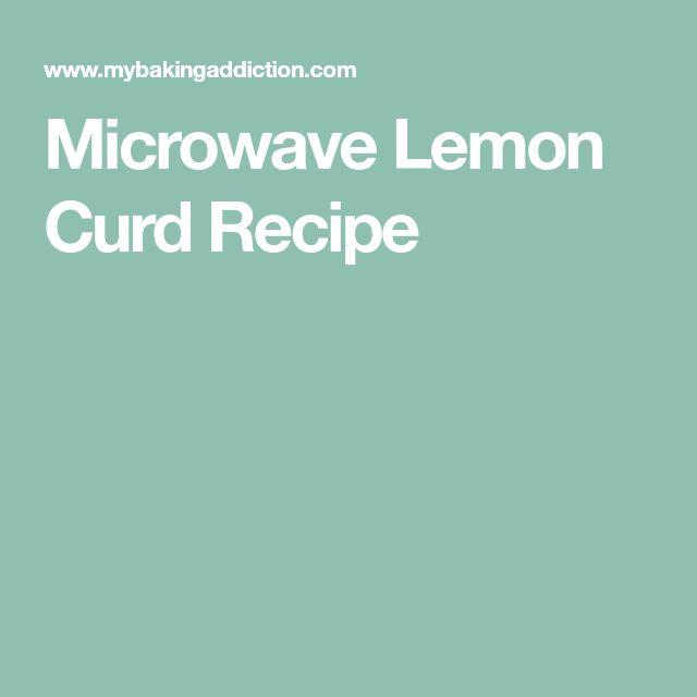 Microwave Lemon Curd Recipe