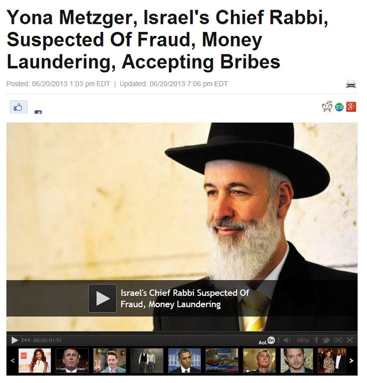 Yona Metzger, Israel's Chief Rabbi, Suspected Of Fraud, Money Laundering, Accepting Bribes.