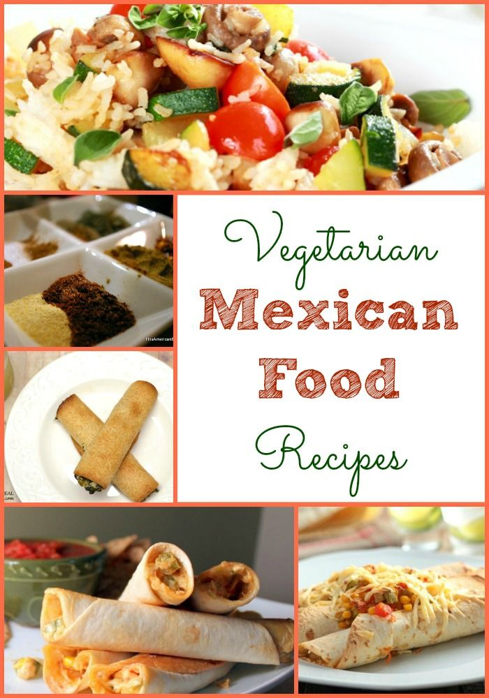 World Vegetarian Day Recipe Round Up - Mexican Food Recipes