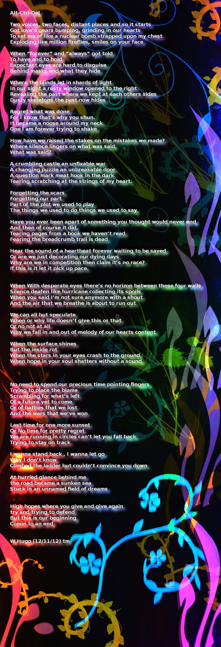 Poem I wrote :Altctrldel(tm) By W.Hugo