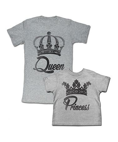 Look what I found on #zulily! MOMMY AND ME SHIRTS! Gray 'Queen' Tee & 'Princess' Tee - Toddler, Girls & Women #zulilyfinds