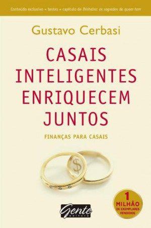 Casais Inteligentes Enriquecem Juntos  #Livros #Resenhas #Blog
