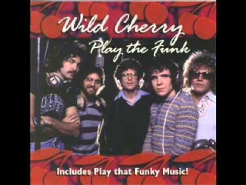 Wild Cherry - Play That Funky Music. Number one for THREE weeks.  1976   [Official Audio] - YouTube