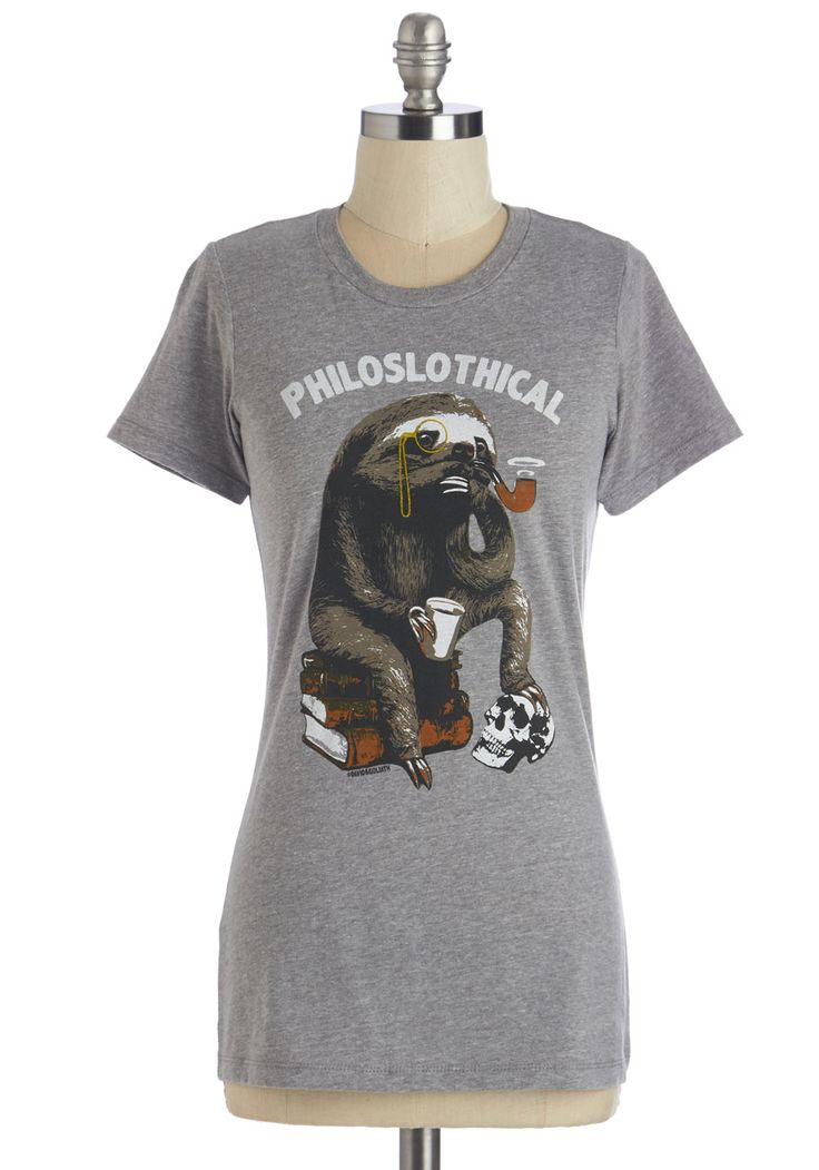 Mammalian Metaphysics Tee. Ponder lifes most existential questions and do it with a smile inspired by this sloth-themed tee! #grey #modcloth.  Inde-girls are tired in the morning. There's no getting around that fact. I think that's why they love sloths so much.