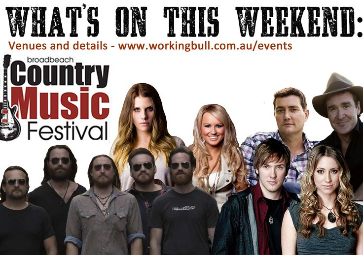 Whats on this weekend in country music!  Check it out www.workingbull.com.au/events