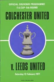 Colchester United v Leeds United 1971 programme. The U's 5th Round FA Cup 3-2 defeat of Leeds United.