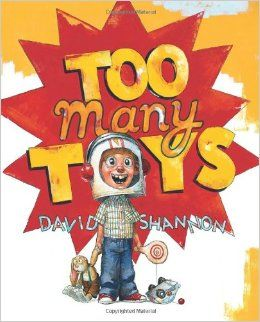 Rs. 150. Too Many Toys - David Shannon, 32 Pages, Scholastic, Paperback. Although he finally agrees that he has too many toys and needs to give them away, there is one toy that Spencer absolutely cannot part with.