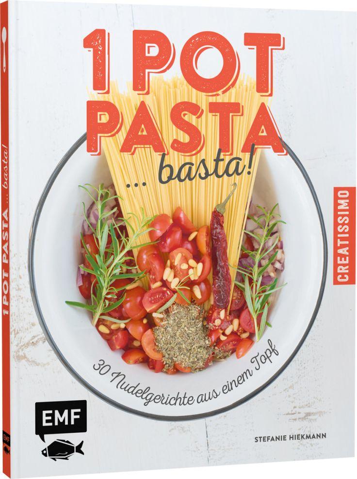 Kochbuch: One Pot Pasta von Stefanie Hiekmann
