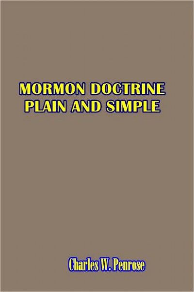 Mormon Doctrine Pure and Simple